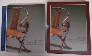 Classical Chinese Furniture in the Minneapolis Institute of Arts. Robert D. Jacobsen, Nicholas...