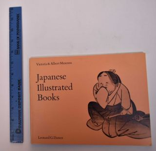 Japanese Illustrated Books. Leonard G. Dawes