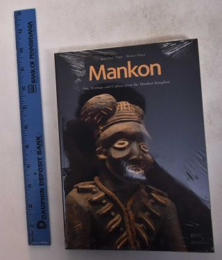 Mankon: Arts, Heritage and Culture from the Mankon Kingdom. Jean-Paul Notue, Bianca Triaca