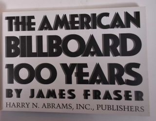 The American Billboard: 100 Years