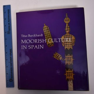 Moorish Culture in Spain. Titus Burckhardt