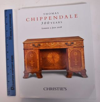 Thomas Chippendale: 300 Years. Christie's