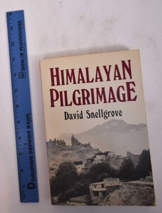 Himalayan Pilgrimage: A Study of Tibetan Religion by a Traveller through Western Nepal. David L....
