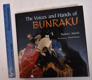 The Voices and Hands of Bunraku. Barbara Adachi, Donald Keene