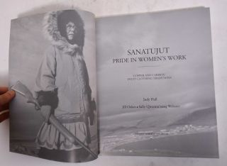 Sanatujut: Pride in Women's Work, Copper and Caribou Inuit Clothing Traditions