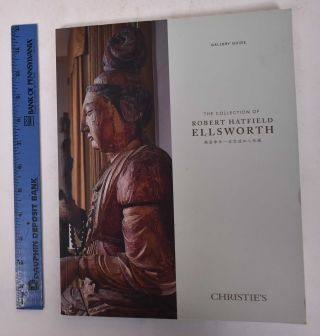 The Collection of Robert Hatfield Ellsworth GALLERY GUIDE