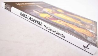 Rayalaseema, the Royal Realm: Architecture and Art of Southern Andhra Pradesh
