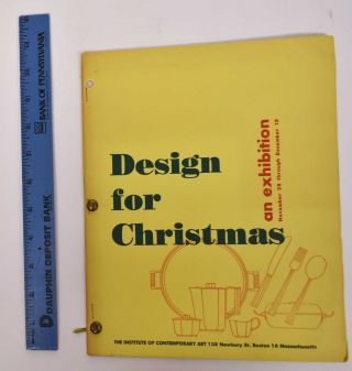 Design for Christmas: An Exhibition. The Institute of Contemporary Art