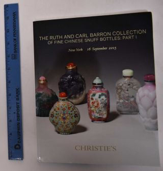 The Ruth and Carl Barron Collection of Fine Chinese Snuff Bottles: Part I. Christie's