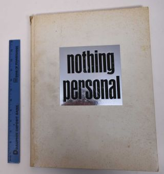 Nothing Personal. Photographs by Richard Avedon and Text by James Baldwin. James Baldwin, Richard...