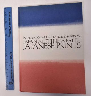 International Exchange Exhibition: Japan and the West in Japanese Prints