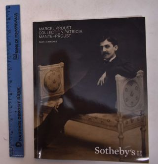 Marcel Proust: Collection Patricia Mante-Proust. Sotheby's