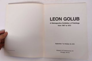 Leon Golub: A Retrospective Exhibition of Paintings from 1947 to 1973