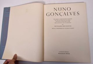 Nuno Goncalves: the Great Portuguese Painter of the FIfteenth Century and his Altar-Piece for the Convent of St. Vincent