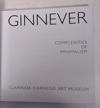 Ginnever: Complexities of Minimalism