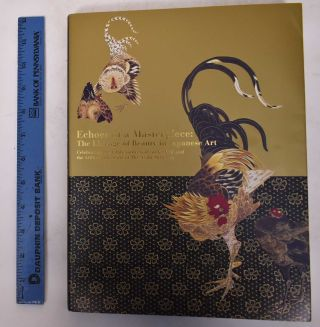 Echoes of a Masterpiece: The Lineage of Beauty in Japanese Art; Celebrating the 130th Anniversary...