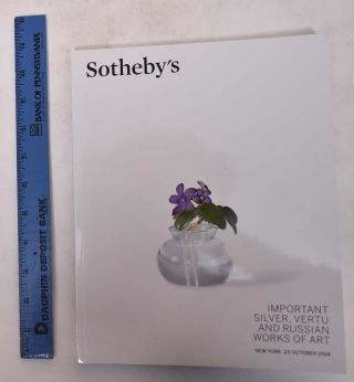 Important Silver, Vertu, and Russian Works of Art. Sotheby's