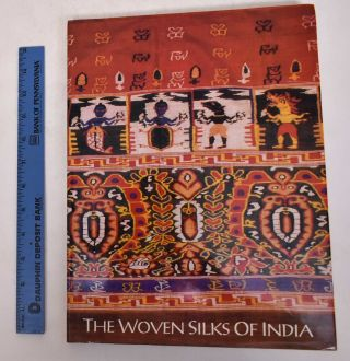 The Woven Silks of India. Jasleen Dhamija