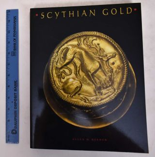 Scythian Gold Treasures from Ancient Ukraine. Ellen D. Reeder