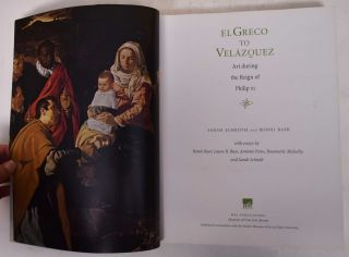 El Greco to Velazquez: Art During the Reign of Philip III