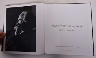 Mark Tobey/Teng Baiye: Seattle/Shanghai