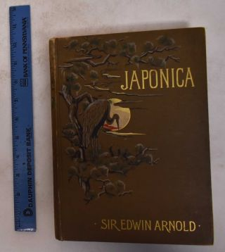 Japonica. Sir Edwin Arnold