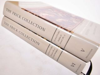 The Frick Collection : An Illustrated Catalogue. V: Furniture Italian & French (+) VI: Furniture...