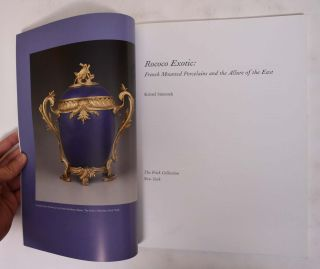 Rococo Exotic: French Mounted Porcelains and the Allure of the East