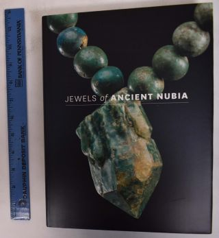 Jewels of Ancient Nubia. Yvonne J. Markowitz, Denise M. Doxey