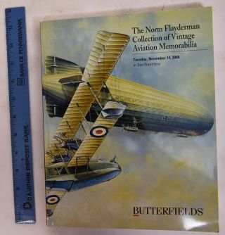 The Norm Flayderman Collection of Vintage Aviation Memorabilia. Butterfields