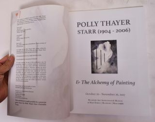 Polly Thayer Starr (1904-2006) & The Alchemy of Painting