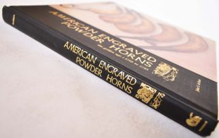 American Engraved Powder Horns: The Golden Age, 1755 to 1783
