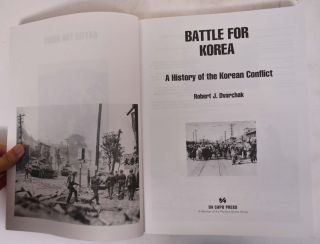 "Battle for Korea"" A History of the Korean Conflict"