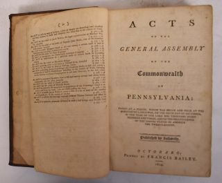 Acts of the General Assembly of the Commonwealth of Pennsylvania. Francis Bailey