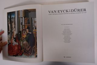 Van Eyck to Durer: Early Netherlandish Painting & Central Europe, 1430-1530