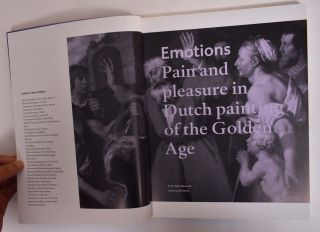 Emotions: Pain and Pleasure in Dutch Painting of the Golden Age