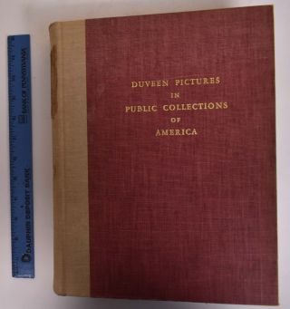 Duveen Pictures in Public Collections of America. Duveen Brothers