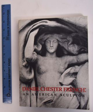 Daniel Chester French: An American Sculptor. Michael Richman