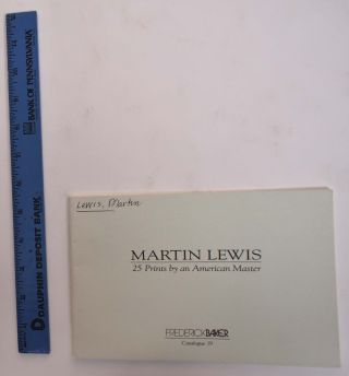 Martin Lewis: 25 Prints by an American Master. Martin Lewis