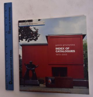 Galerie Gmurzynska: Index of Catalogues, 1973-2003