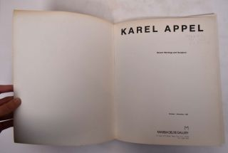 Karel Appel: Recent Paintings and Sculpture