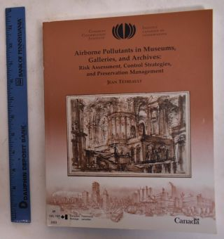 Airborne Pollutants in Museums, Galleries and Archives: Risk Assessment, Control Strategies, and...