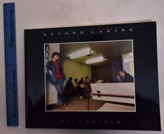 Paul Graham: Beyond Caring. Steve Cooper, Anne Hollows, Paul Graham