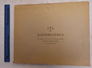 Jurisprudence; A Suite of Six Lithographs from the Original Etchings. Charles Bragg