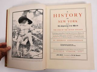 KNICKERBOCKER'S HISTORY Of NEW YORK. From the Beginning of the World to the End of the Dutch Dynasty