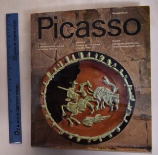 Pablo Picasso, Volume III, Catalogue of the Printed Ceramics 1949-1971. Pablo Picasso, Georges Bloch