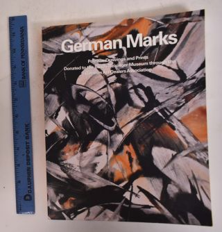 German Marks: Postwar Drawings and Prints Donated to the Busch-Reisinger Museum Through the...