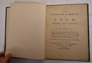 The English Garden: A Poem: Book the First. William Mason