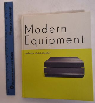 Modern Equipment from the 20th Century. Galerie Ulrich Fiedler