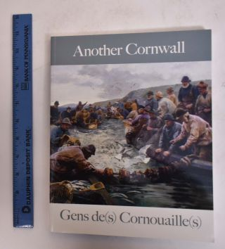 Another Cornwall: Gens de(s) Cornouaille(s). Philippe Le Stum, David Tovey, Alison Bevan